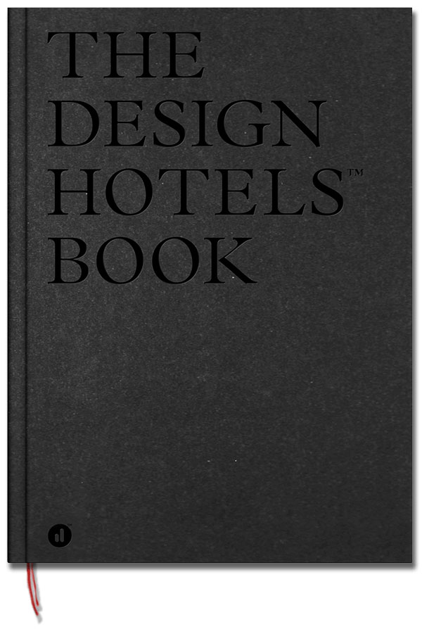 The Design Hotels Book 2017